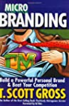 Microbranding: Build a Powerful Perso...