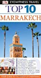 img - for Top 10 Marrakech (Eyewitness Top 10 Travel Guide) book / textbook / text book