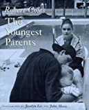 img - for The Youngest Parents book / textbook / text book