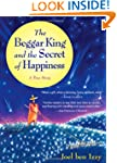 The Beggar King and the Secret of Hap...