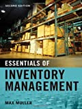 img - for By Max Muller - Essentials of Inventory Management: Second Edition (2nd Revised edition) (3/26/11) book / textbook / text book