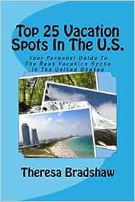 Popular Vacation Spots