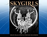 img - for Skygirls: A Photographic History of the Airline Stewardess book / textbook / text book