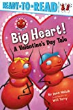Image of Big Heart!: A Valentine's Day Tale (Ant Hill)