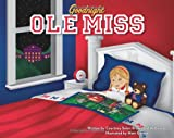 img - for Goodnight Ole Miss book / textbook / text book