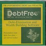 Debtfree for Windows: Debt-elimination and Wealth Building Software – Transforming Debt into Wealth