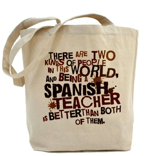 CafePress - Spanish Teacher (Funny) Gift Tote Bag - Natural Canvas Tote Bag, Cloth Shopping Bag