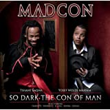 So Dark The Con Of Manby Madcon