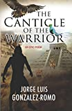 img - for The Canticle of the Warrior Paperback April 20, 2015 book / textbook / text book