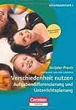 Scriptor Praxis: Verschiedenheit nutzen 1: Aufgabendifferenzierung und Unterrichtsplanung: Buch mit Kopiervorlagen über Webcode