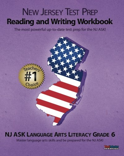 NEW JERSEY TEST PREP Grade 6 Reading and Writing Workbook: NJ ASK Language Arts Literacy