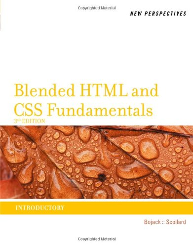 New Perspectives on Blended HTML and CSS Fundamentals 1133526101 pdf