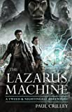 The Lazarus Machine: A Tweed &