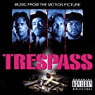 Trespass (Music From The Motion Picture) [Explicit]