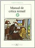 Manual de Critica Textual (Literatura y Sociedad) (8470394134) by Blecua, Alberto