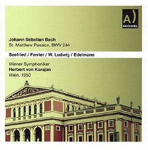 Matthäus Passion Bw 244: Seefried-Ferrie
