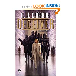 Deceiver: Foreigner #11 by C. J. Cherryh