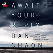 Await Your Reply: A Novel | [Dan Chaon]