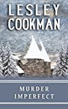 Murder Imperfect (Libby Sarjeant Mystery Series)