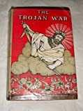 The Trojan War. Illustrated by Edouard Sandoz