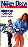 Murder on Ice (Nancy Drew Files)