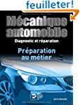 M�canique automobile, Diagnostic et R...