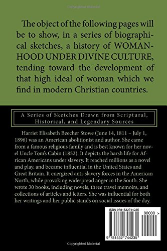 Woman in Sacred History (Annotated): A Series of Sketches Drawn from Scriptural, Historical, and Legendary Sources