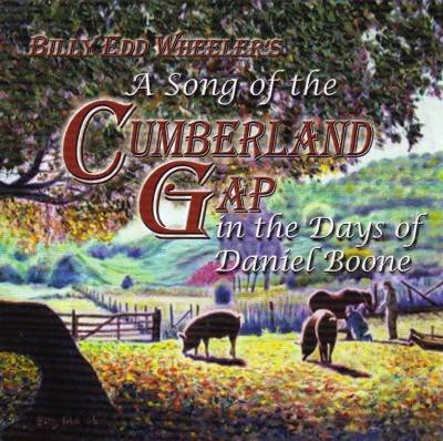 A Song of the Cumberland Gap in the Days of Daniel Boone by Billy Edd Wheeler - Chinquapin, Dennis Burnside Orchestra, Joan Sommer - Sarah Boone, Jack Barlow - Squire Boone and Paul Worley - Young Daniel