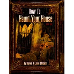 How To Haunt Your House Paperback