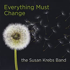 Susan Krebs Band – Everything Must Change
