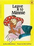 Leave It to Minnie (Hello Reader Series) (0590336428) by Gelman, Rita Golden