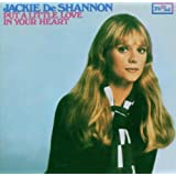 Put A Little Love In Your Heartby Jackie DeShannon