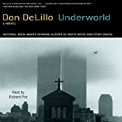 Underworld | [Don DeLillo]
