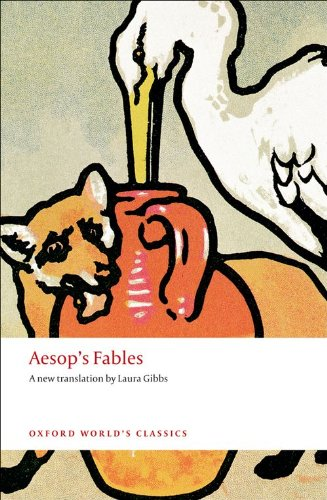 Aesop's Fables (Oxford World's Classics) by Laura Gibbs, Aesop