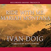 Ride with Me, Mariah Montana | [Ivan Doig]