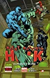 img - for Indestructible Hulk Volume 4: Humanity Bomb (Marvel Now) (Incredible Hulk) book / textbook / text book