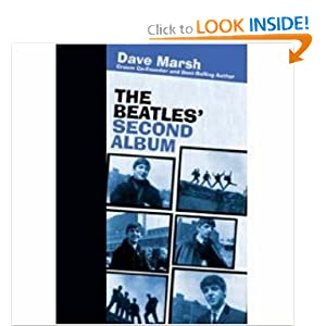 The Beatles' Second Album (Rock of Ages) Dave Marsh