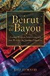 Beirut on the Bayou: Alfred Nicola, L...