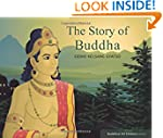 The Story of Buddha: Buddhism for Chi...