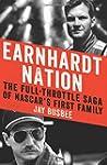Earnhardt Nation: The Full-Throttle S...