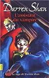 echange, troc Darren Shan - L'assistant du vampire