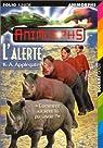 Animorphs, Tome 16 : L'Alerte par K. A. Applegate