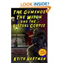 The Gumshoe, The Witch, And The Virtual Corpse