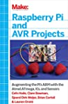 Make: Raspberry Pi and AVR Projects:...