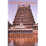 Stations of Wisdom (Library of Traditional Wisdom) ~ Frithjof Schuon