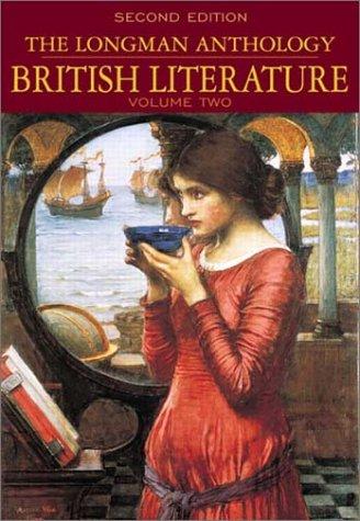 Longman Anthology of British Literature : Romantics to 20th Century, DAVID DAMROSCH, SUSAN J. WOLFSON, PETER MANNING, HEATHER HENDERSON, WILLIAM SHARPE, KEVIN J. DETTMAR, JENNIFER WICKE