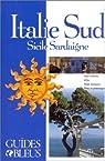 Guides bleus. Italie du Sud : Sicile, Sardaigne