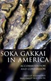 img - for Soka Gakkai in America: Accommodation and Conversion book / textbook / text book