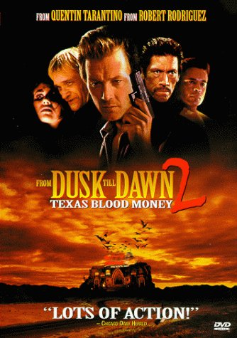 From Dusk Till Dawn 2: Texas Blood Money Cover