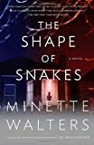 The Shape of Snakes (Vintage Crime/Black Lizard) (0307277119) by Walters, Minette